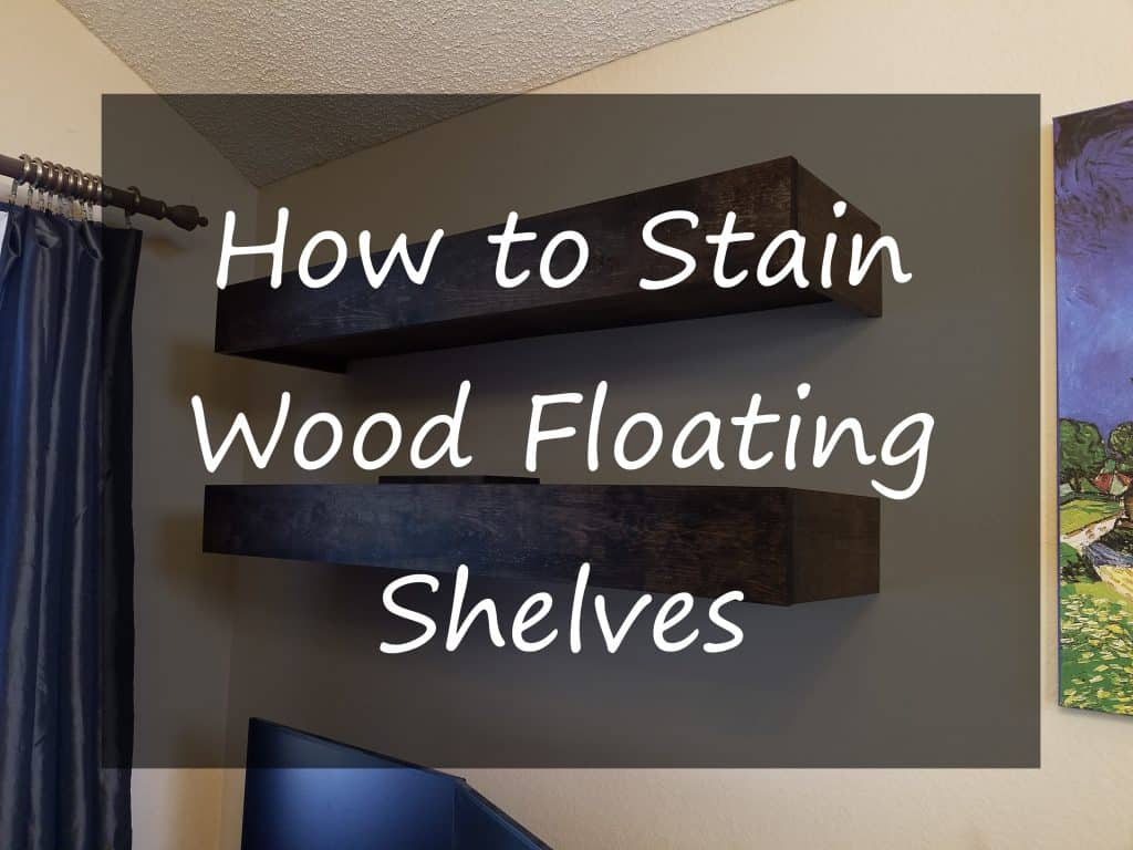 How to stain shelves